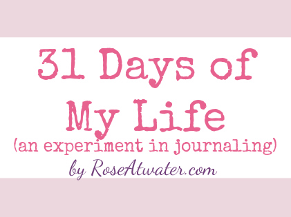 31 Days of My Life