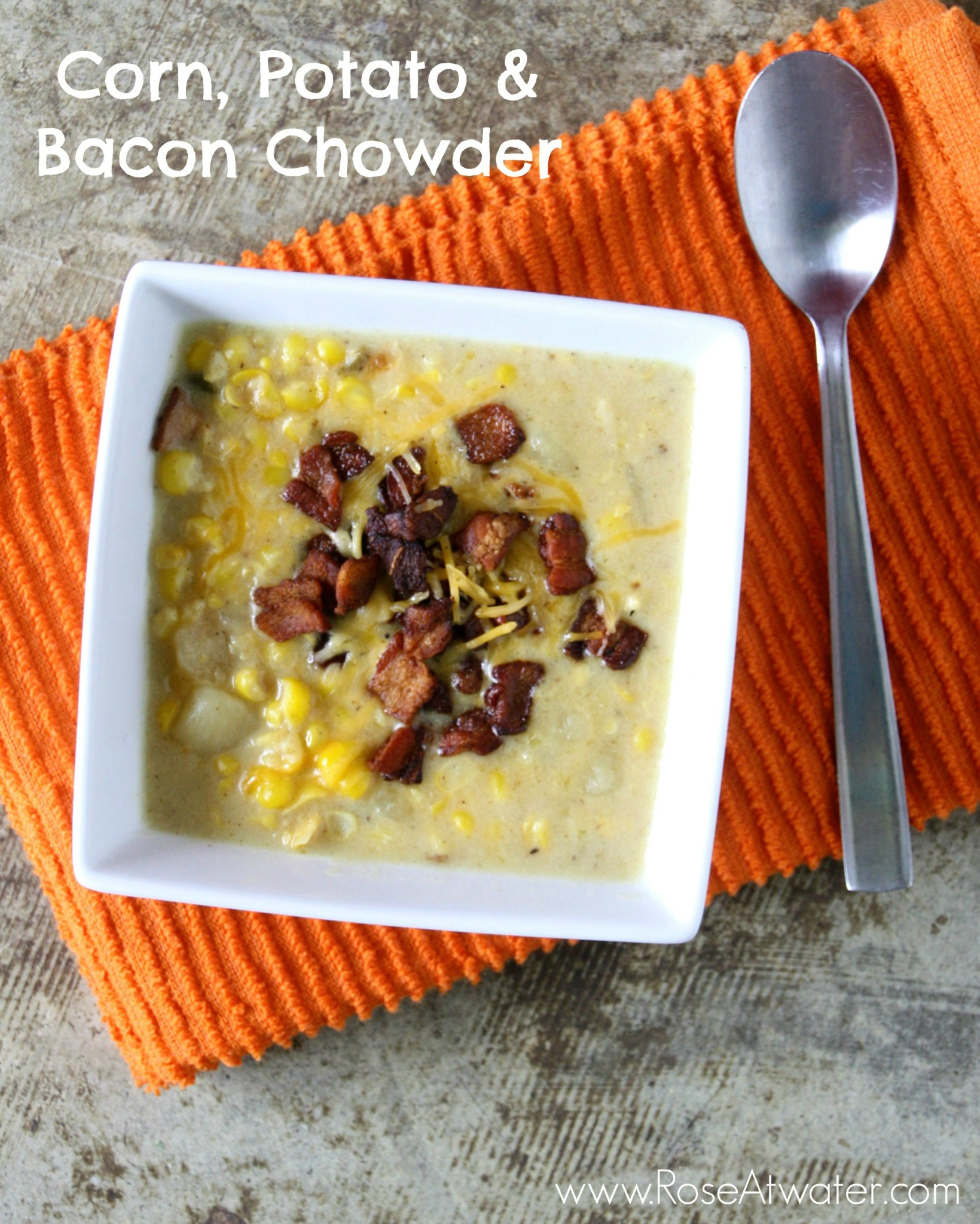 Corn, Potato & Bacon Chowder