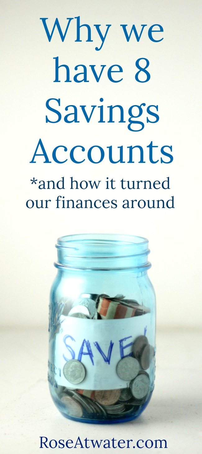 why we have 8 savings accounts roseatwater
