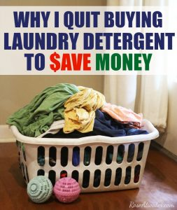 Why I Quit Buying Laundry Detergent to Save Money!